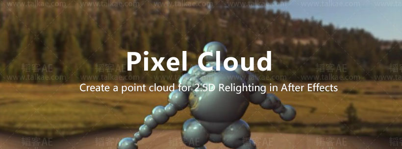 Pixel Cloud 1.7 for After Effects 三维合成控制插件 AE插件-第1张